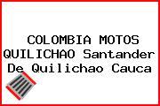 COLOMBIA MOTOS QUILICHAO Santander De Quilichao Cauca