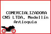 COMERCIALIZADORA CNS LTDA. Medellín Antioquia