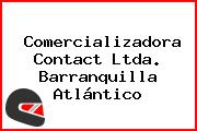 Comercializadora Contact Ltda. Barranquilla Atlántico