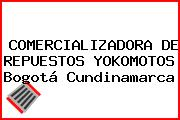 COMERCIALIZADORA DE REPUESTOS YOKOMOTOS Bogotá Cundinamarca