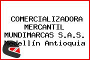 Comercializadora Mercantil Mundimarcas S.A.S. Medellín Antioquia