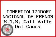 COMERCIALIZADORA NACIONAL DE FRENOS S.A.S. Cali Valle Del Cauca