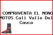 COMPRAVENTA EL MONO MOTOS Cali Valle Del Cauca