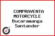 COMPRAVENTA MOTORCYCLE Bucaramanga Santander