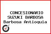 CONCESIONARIO SUZUKI BARBOSA Barbosa Antioquia