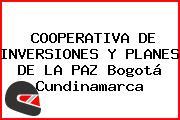 COOPERATIVA DE INVERSIONES Y PLANES DE LA PAZ Bogotá Cundinamarca