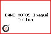 DANI MOTOS Ibagué Tolima