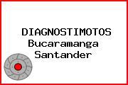 DIAGNOSTIMOTOS Bucaramanga Santander