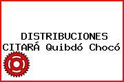 DISTRIBUCIONES CITARÁ Quibdó Chocó