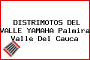 DISTRIMOTOS DEL VALLE YAMAHA Palmira Valle Del Cauca