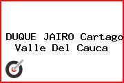 DUQUE JAIRO Cartago Valle Del Cauca