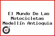 El Mundo De Las Motocicletas Medellín Antioquia