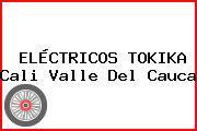 ELÉCTRICOS TOKIKA Cali Valle Del Cauca