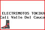 ELECTRIMOTOS TOKIKA Cali Valle Del Cauca