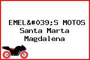 EMEL'S MOTOS Santa Marta Magdalena