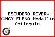 ESCUDERO RIVERA YANCY ELENA Medellín Antioquia