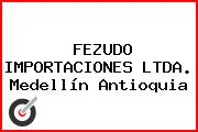 FEZUDO IMPORTACIONES LTDA. Medellín Antioquia