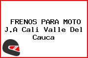 FRENOS PARA MOTO J.A Cali Valle Del Cauca