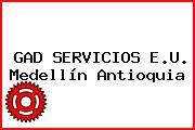 GAD SERVICIOS E.U. Medellín Antioquia