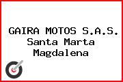 GAIRA MOTOS S.A.S. Santa Marta Magdalena