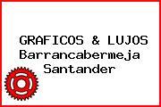 Graficos & Lujos Barrancabermeja Santander