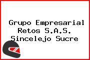 Grupo Empresarial Retos S.A.S. Sincelejo Sucre
