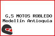 G.S MOTOS ROBLEDO Medellín Antioquia