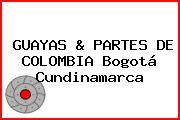 GUAYAS & PARTES DE COLOMBIA Bogotá Cundinamarca