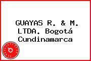 GUAYAS R. & M. LTDA. Bogotá Cundinamarca