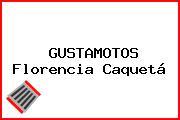 GUSTAMOTOS Florencia Caquetá