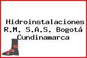 Hidroinstalaciones R.M. S.A.S. Bogotá Cundinamarca