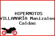 HIPERMOTOS VILLAMARÍA Manizales Caldas