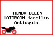 HONDA BELÉN MOTOROOM Medellín Antioquia
