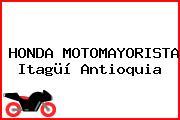 HONDA MOTOMAYORISTA Itagüí Antioquia