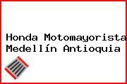 Honda Motomayorista Medellín Antioquia