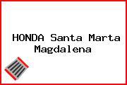 HONDA Santa Marta Magdalena