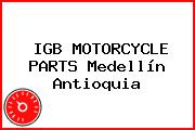 IGB MOTORCYCLE PARTS Medellín Antioquia