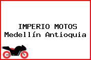 IMPERIO MOTOS Medellín Antioquia