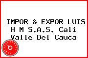 IMPOR & EXPOR LUIS H M S.A.S. Cali Valle Del Cauca