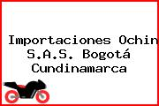 Importaciones Ochin S.A.S. Bogotá Cundinamarca
