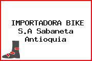 IMPORTADORA BIKE S.A Sabaneta Antioquia