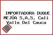 IMPORTADORA DUQUE MEJÚA S.A.S. Cali Valle Del Cauca