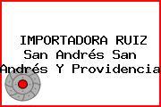 IMPORTADORA RUIZ San Andrés San Andrés Y Providencia
