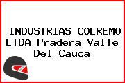 INDUSTRIAS COLREMO LTDA Pradera Valle Del Cauca
