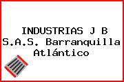 INDUSTRIAS J B S.A.S. Barranquilla Atlántico