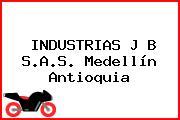 INDUSTRIAS J B S.A.S. Medellín Antioquia