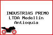 INDUSTRIAS PREMO LTDA Medellín Antioquia