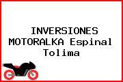 INVERSIONES MOTORALKA Espinal Tolima