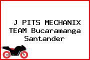 J PITS MECHANIX TEAM Bucaramanga Santander