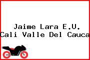 Jaime Lara E.U. Cali Valle Del Cauca